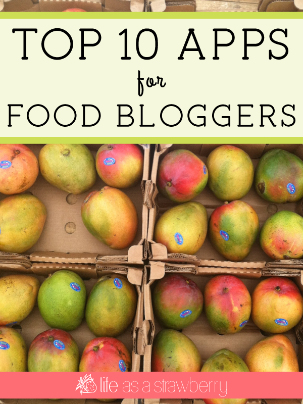 Top 10 Apps for Food Bloggers