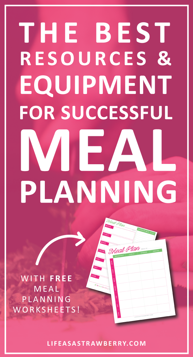 A collection of the best meal planning equipment, tools, and resources to help you create a simple meal plan each week and prep your meals like a pro!