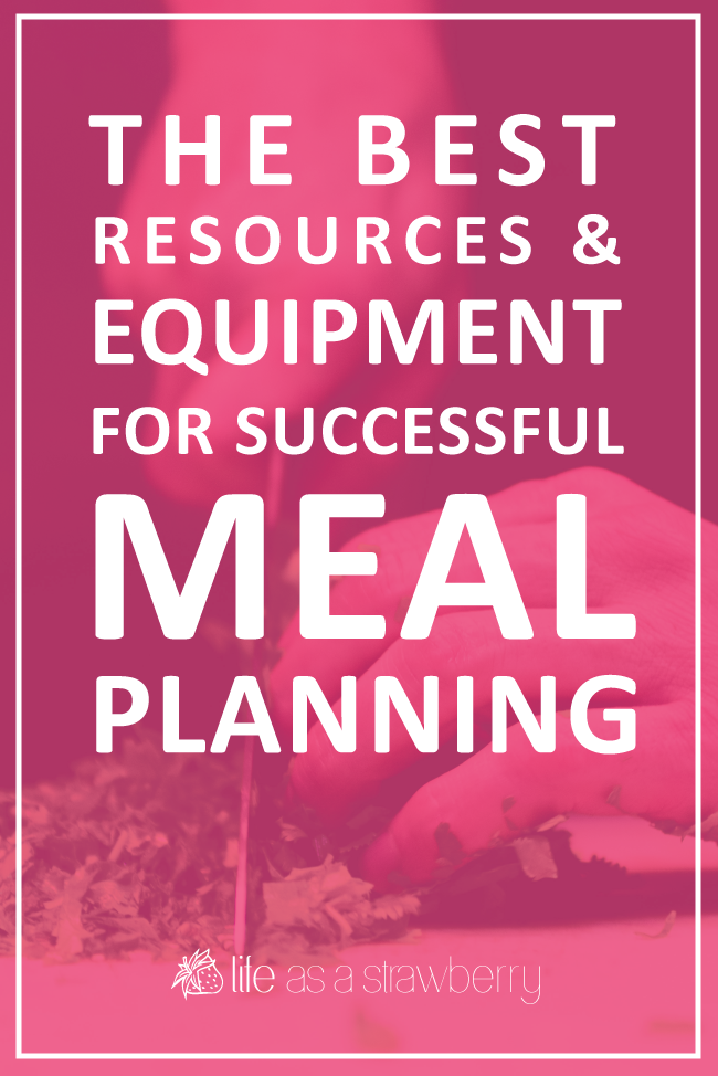 A collection of the best meal planning tools, equipment, and resources to help you create a healthy meal plan each week and prep your meals like a pro!