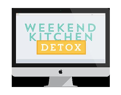 The Weekend Kitchen Detox