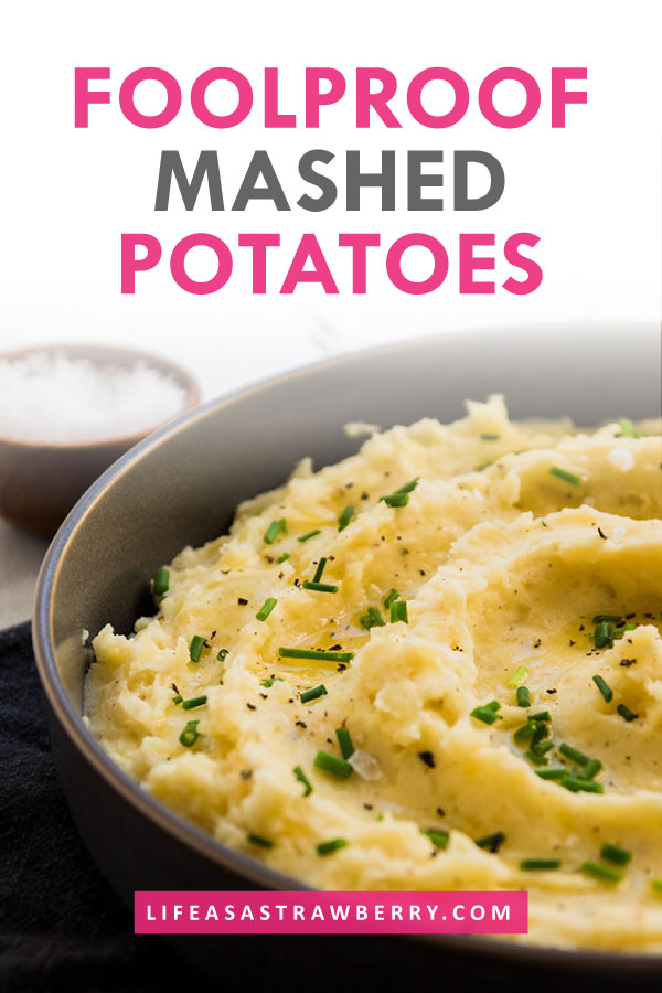 "side photo of mashed potatoes in a grey bowl with pink text that says ""foolproof mashed potatoes"""