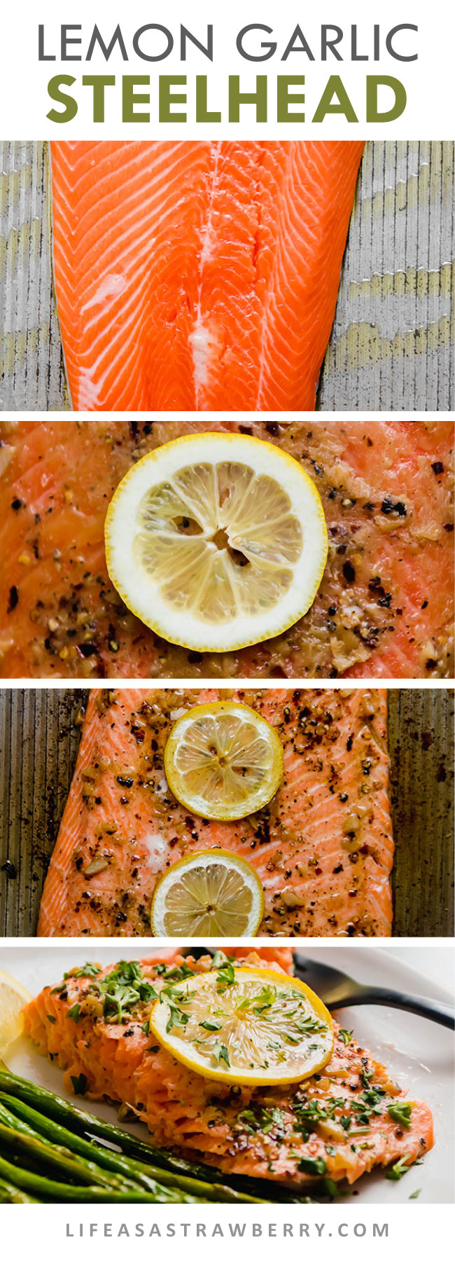 graphic with step-by-step photos showing how to prepare a baked steelhead recipes