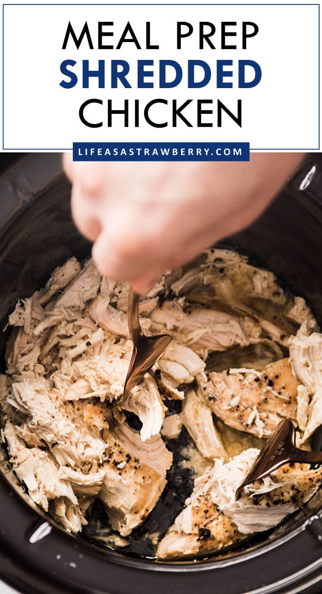 """Graphic with a photo of shredded chicken and text that reads """"meal prep shredded chicken"""""""
